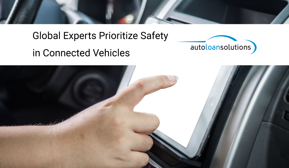 Global Experts Prioritize Safety in Connected Vehicles