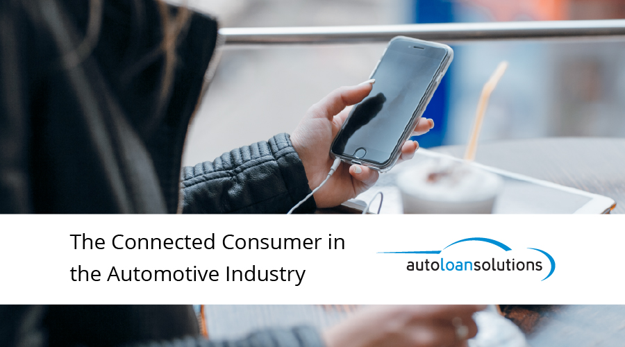 The Connected Consumer in the Automotive Industry
